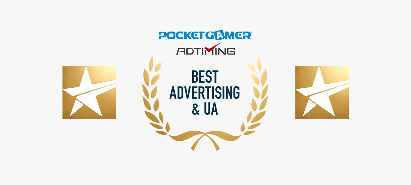 Awarded for Best Advertising and UA by PocketGamer Mobile Awards